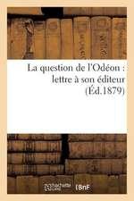 La Question de L'Odeon