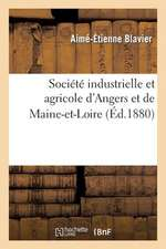 Societe Industrielle Et Agricole D'Angers Et de Maine-Et-Loire. La Question Du Rachat