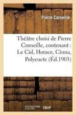 Theatre Choisi de Pierre Corneille, Contenant