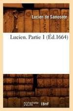 Lucien. Partie 1 (Ed.1664)