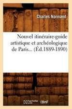 Nouvel Itineraire-Guide Artistique Et Archeologique de Paris... (Ed.1889-1890):  20e Serie (Ed.1881)