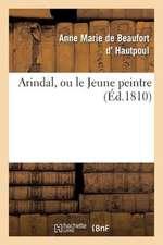 Arindal, Ou Le Jeune Peintre