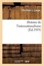 Histoire de L Internationalisme
