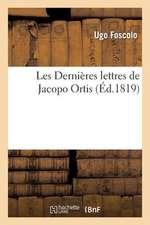 Les Dernieres Lettres de Jacopo Ortis