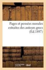 Pages Et Pensees Morales Extraites Des Auteurs Grecs
