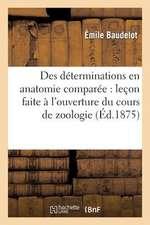 Des Determinations En Anatomie Comparee
