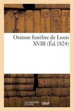 Oraison Funebre de Louis XVIII