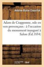Adam de Crapponne, Ode En Vers Provencaux
