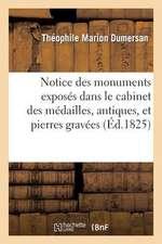 Notice Des Monumens Exposes Dans Le Cabinet Des Medailles, Antiques, Et Pierres Gravees