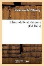L'Hirondelle Athenienne