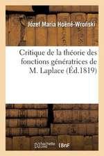 Critique de La Theorie Des Fonctions Generatrices de M. Laplace