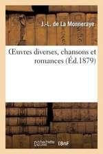 Oeuvres Diverses, Chansons Et Romances