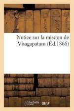 Notice Sur La Mission de Visagapatam (Ed.1866)