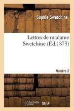 Lettres de Madame Swetchine. Numero 2