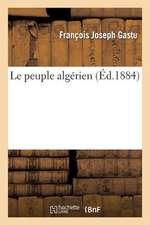 Le Peuple Algerien