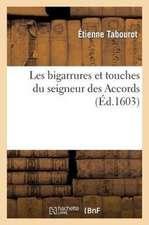 Les Bigarrures Et Touches Du Seigneur Des Accords