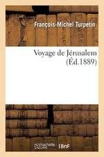 Voyage de Jerusalem