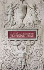 A Day at Chateau de Fontainebleau:  Recipes for Every Season