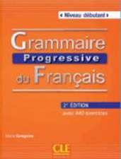 Grammaire Progressive Du Francais Niveau Debutant