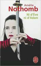 Ni D'Eve Ni D'Adam:  Une Aventure En Amerique