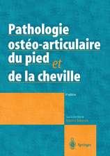 Pathologie ostéo-articulaire du pied et de la cheville: Approche médico-chirurgicale