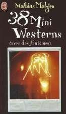 38 Mini Westerns Avec Des Fantomes
