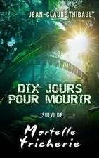 Dix Jours Pour Mourir