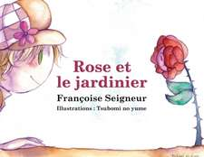 Rose Et Le Jardinier