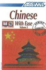 Assimil Nelis: Chinese with Ease, Volume 2 -- Book