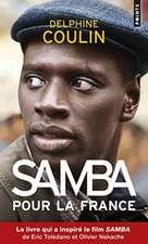 Samba Pour La France:  Le Livre Noir