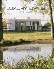 Luxury Living by B+ Villas