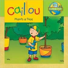 Caillou Plants a Tree: Ecology Club