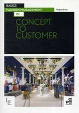 Grose, V: Basics Fashion Management 01: Concept to Customer