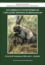 Les Animaux et Écosystèmes de l'Holocène Disparus de Madagascar
