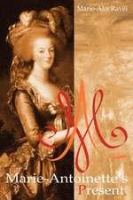 Marie-Antoinette's Present