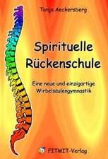 Spirituelle Rückenschule