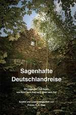 Sagenhafte Deutschlandreise