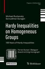 Hardy Inequalities on Homogeneous Groups: 100 Years of Hardy Inequalities