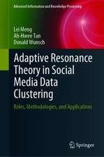 Adaptive Resonance Theory in Social Media Data Clustering