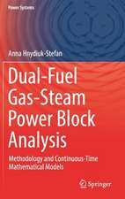 Dual-Fuel Gas-Steam Power Block Analysis: Methodology and Continuous-Time Mathematical Models