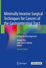 Minimally Invasive Surgical Techniques for Cancers of the Gastrointestinal Tract: A Step-by-Step Approach