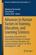 Advances in Human Factors in Training, Education, and Learning Sciences: Proceedings of the AHFE 2019 International Conference on Human Factors in Training, Education, and Learning Sciences, July 24-28, 2019, Washington D.C., USA