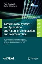Context-Aware Systems and Applications, and Nature of Computation and Communication: 8th EAI International Conference, ICCASA 2019, and 5th EAI International Conference, ICTCC 2019, My Tho City, Vietnam, November 28-29, 2019, Proceedings