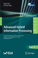 Advanced Hybrid Information Processing: Third EAI International Conference, ADHIP 2019, Nanjing, China, September 21–22, 2019, Proceedings, Part II