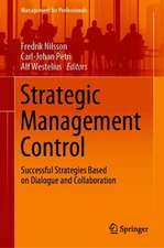 Strategic Management Control: Successful Strategies Based on Dialogue and Collaboration
