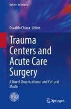 Trauma Centers and Acute Care Surgery
