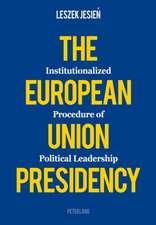 The European Union Presidency