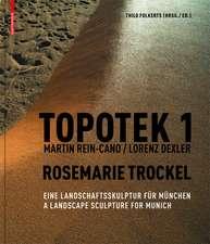 Topotek 1: Eine Landschaftsskulptur für München / A Landscape Sculpture for Munich
