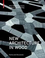 New Architecture in Wood: Forms and Structures