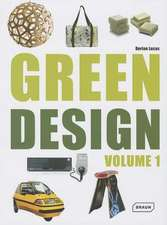 Green Design, Volume 1:  Superb Residential Style